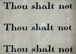 """Thou shalt not"" spelled out three times"