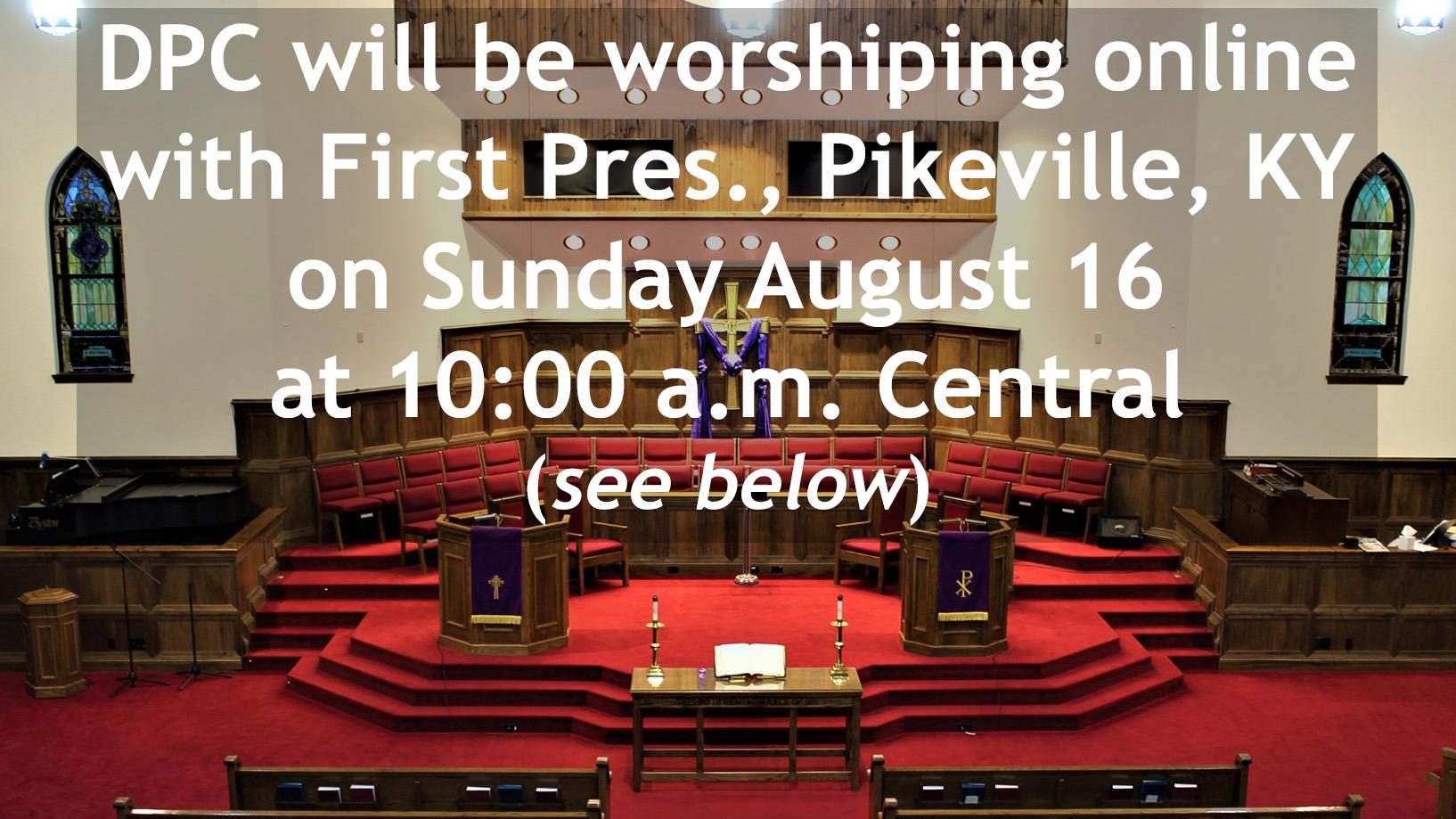 Pikeville worship slide, August 2020